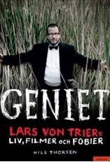 Bild på Geniet : Lars von Triers liv, filmer och fobier