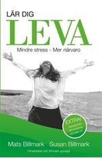 Bild på Lär dig leva : mindre stress - mer närvaro