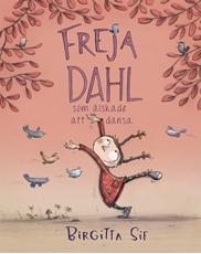 Bild på Freja Dahl som älskade att dansa