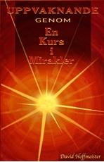 Bild på Uppvaknande genom en kurs i mirakler
