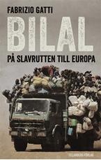 Bild på Bilal : på slavrutten till Europa