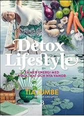 Bild på Detox Lifestyle : få mer energi med yoga, mat och nya vanor