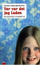Bild på Var var det jag Laden : Barns bästa historier