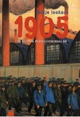 Bild på 1905 : de glömda revolutionernas år