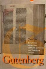Bild på Gutenberg : Berättelsen om en man och hans uppfinning som förändrade världen