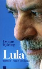 Bild på Lula : Brasilien - hoppet och rädslan