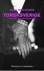 Bild på Torsksverige : om sexslaveri i välfärdsstaten