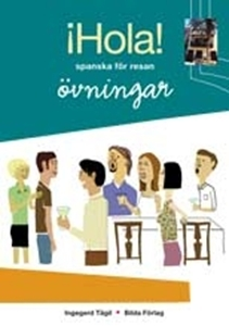 Bild på Hola! - spanska för resan : övningsbok