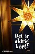 Bild på Det är aldrig kört! : Jul