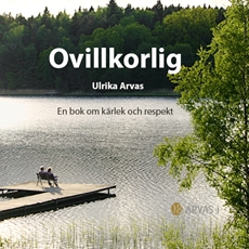 Bild på Ovillkorlig : en bok om kärlek och respekt