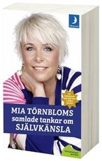 Bild på Mia Törnbloms samlade tankar om självkänsla