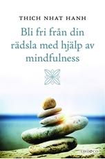 Bild på Bli fri från din rädsla med hjälp av mindfulness