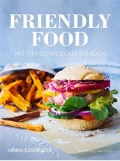 Bild på Friendly food : mat utan gluten, socker och mjölk