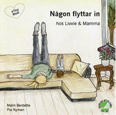 Bild på Någon flyttar in hos Livvie & Mamma