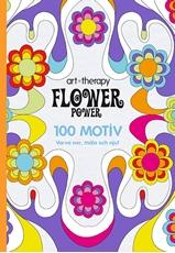 Bild på Flower Power : 100 motiv - varva ner, måla och njut