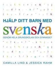 Bild på Hjälp ditt barn med svenska genom hela grundskolan och gymnasiet