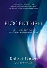 Bild på Biocentrism : medvetande som nyckeln till vår förståelse av universum