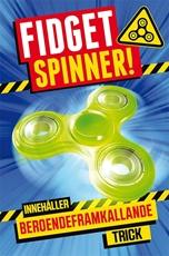 Bild på Fidget spinner! : innehåller beroendeframkallande trick