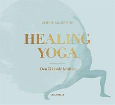 Bild på Healing Yoga : den läkande kraften