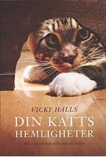 Bild på Din katts hemligheter : boken din katt skulle vilja att du läste