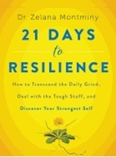 Bild på 21 days to resilience - how to transcend the daily grind, deal with the tou
