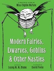 Bild på Modern Fairies, Dwarves, Goblins and Other Nasties