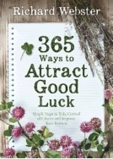 Bild på 365 WAYS TO ATTRACT GOOD LUCK: Simple Steps To Take Control Of Chance & Improve Your Fortune