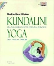 Bild på Kundalini Yoga: Unlock Your Creative Potential Through Life
