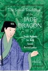 Bild på Sexual teachings of the jade dragon - taoist methods for male sexual reviti
