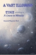 "Bild på Vast Illusion: Time According To ""A Course In Miracles"""