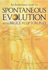 Bild på An Introduction to Spontaneous Evolution with Bruce H. Lipton, PhD