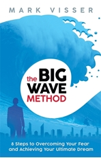 Bild på Big wave method - 8 steps to overcoming your fear and achieving your ultima