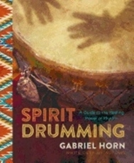 Bild på Spirit drumming - a guide to the healing power of rhythm