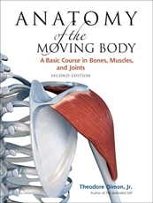 Bild på Anatomy of the Moving Body, Second Edition