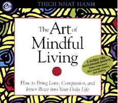 Bild på Art of Mindful Living: How to Bring Love, Compassion, and Inner Peace Into Your Daily Life