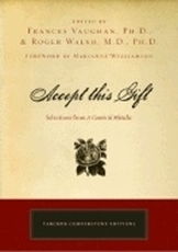 """Bild på Accept This Gift: Selections From """"A Course In Miracles"""" (New Edition)"""