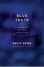 Bild på Blue Truth: A Spiritual Guide to Life & Death and Love & Sex