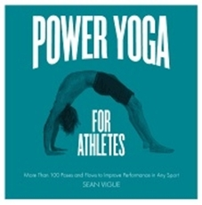 Bild på Power yoga for athletes - more than 100 poses and flows to improve performa