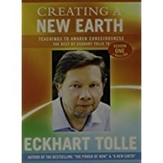 Bild på Creating a New Earth: Teachings to Awaken Consciousness: The Best of Eckhart Tolle TV, Season One