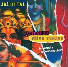 Bild på Return to Shiva Station : Kailash Connection