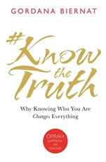 Bild på #knowthetruth - why knowing who you are changes everything