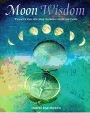 Bild på Moon wisdom - transform your life using the moons signs and cycles