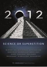 Bild på 2012 : Science Or Superstition