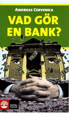 Bild på Vad gör en bank?