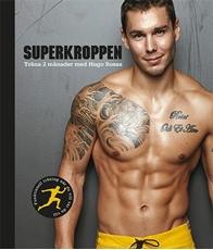 Bild på Superkroppen : träna 2 månader med Hugo Rosas