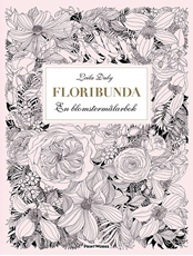 Bild på Floribunda : en blomstermålarbok (20 ark att riva ut, färglägga och rama in)