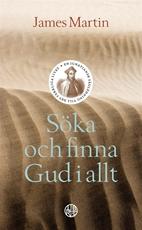 Bild på Söka och finna Gud i allt : En Ignatiansk vägledning till det verkliga live