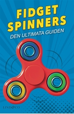 Bild på Fidget spinners : den ultimata guiden