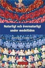 Bild på Naturligt och övernaturligt under medeltiden