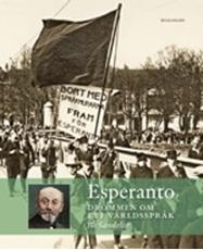 Bild på Esperanto : drömmen om ett världsspråk